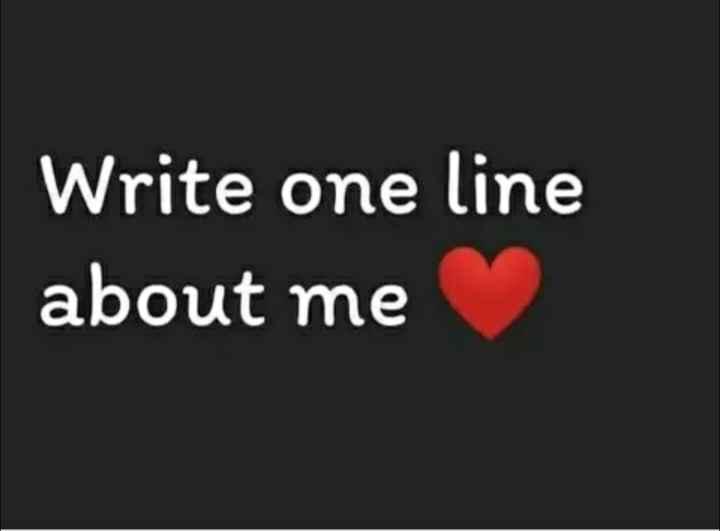 😜ಟ್ರೋಲ್ಸ್ - Write one line about me - ShareChat