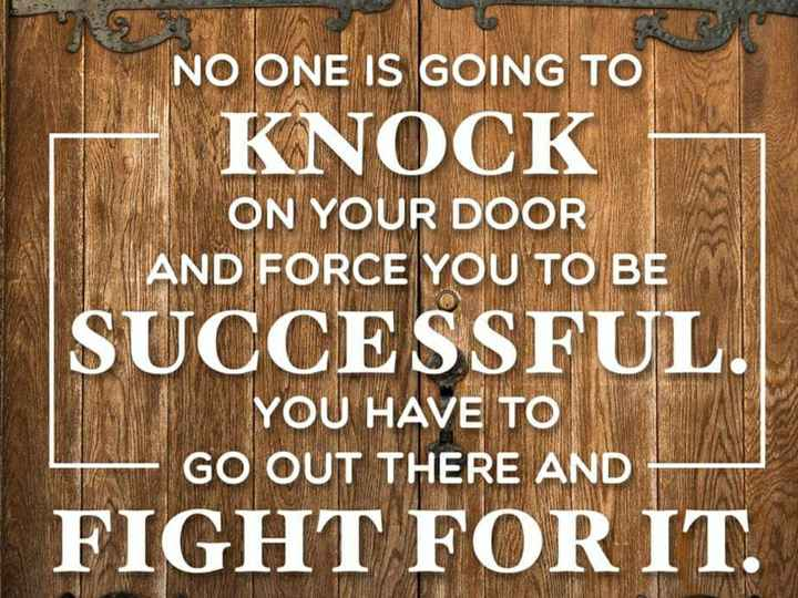 🐍 ನಾಗ ಪಂಚಮಿ - NO ONE IS GOING TO KNOCK ON YOUR DOOR AND FORCE YOU TO BE SUCCESSFUL . YOU HAVE TO GO OUT THERE AND FIGHT FOR IT . - ShareChat