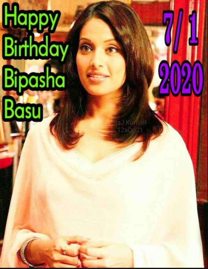 🎁ಬಿಪಾಶಾ ಬಸು ಹುಟ್ಟು ಹಬ್ಬ - Happy Bipasha Birthday Basu 2020 Raj Kumar 12aDd21 - ShareChat