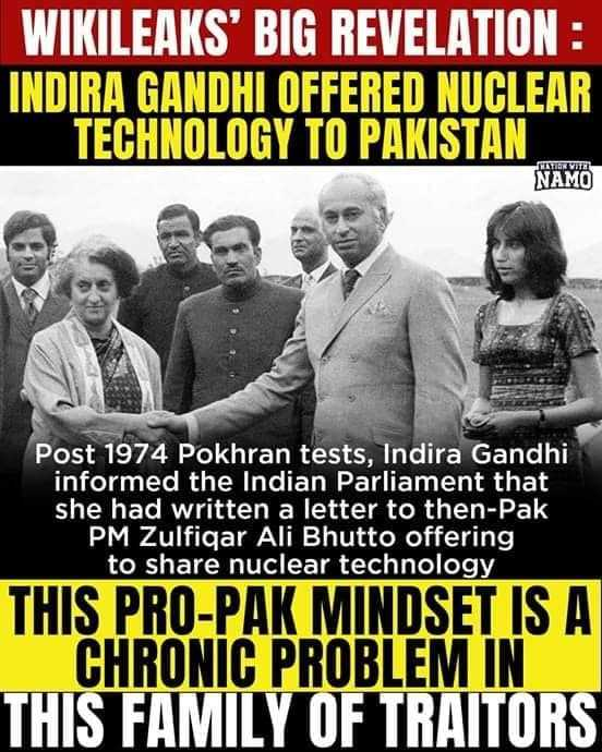 📰 ಬ್ರೇಕಿಂಗ್ ನ್ಯೂಸ್ - WIKILEAKS ' BIG REVELATION : INDIRA GANDHI OFFERED NUCLEAR TECHNOLOGY TO PAKISTAN NAMO Post 1974 Pokhran tests , Indira Gandhi informed the Indian Parliament that she had written a letter to then - Pak PM Zulfiqar Ali Bhutto offering to share nuclear technology THIS PRO - PAK MINDSET IS A CHRONIC PROBLEM IN THIS FAMILY OF TRAITORS - ShareChat