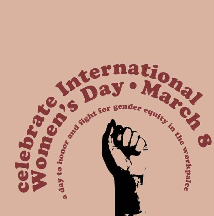 ಮಹಿಳಾ ದಿನಾಚರಣೆ - ternatio na March cional Day • e gender eq equity in the ebrate hd fight for onor and so Women ' . celeb a day to hono workpalce - ShareChat