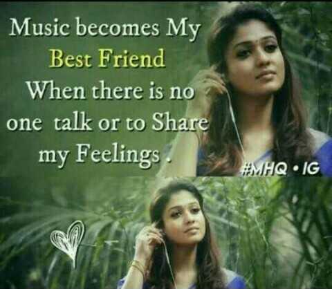 ಮ್ಯೂಸಿಕ್ ಫ್ಯಾನ್ಸ್ 🎶 - Music becomes My Best Friend When there is no one talk or to Share my Feelings . MHQIG - ShareChat