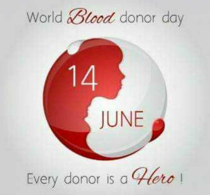 💉 ರಕ್ತದಾನ ಟಿಪ್ಸ್ - World Blood donor day 14 JUNE Every donor is a Hero ! - ShareChat