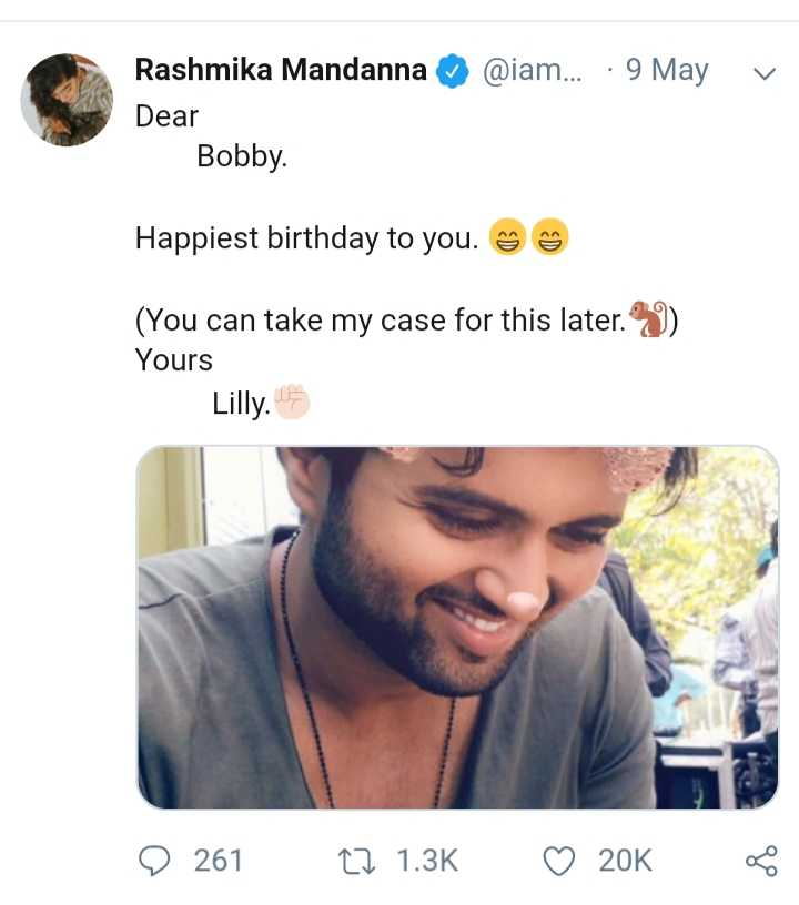 ವಿಜಯ್ ದೇವರಕೊಂಡ ಹುಟ್ಟುಹಬ್ಬ - @ iam . . . · 9 May v Rashmika Mandanna Dear Bobby . Happiest birthday to you . ☺ ☺ ( You can take my case for this later . 9 ) Yours Lilly . 15 © 261 27 1 . 3K ♡ 20K * - ShareChat