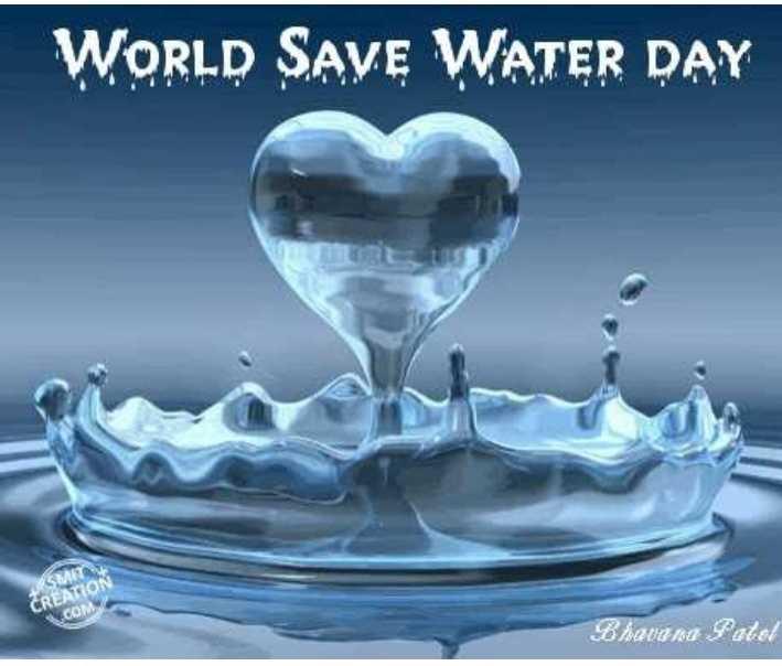 ವಿಶ್ವ ಅರಣ್ಯ ದಿನ - WORLD SAVE WATER DAY SMITA CREATION COM Bhavana Patel - ShareChat
