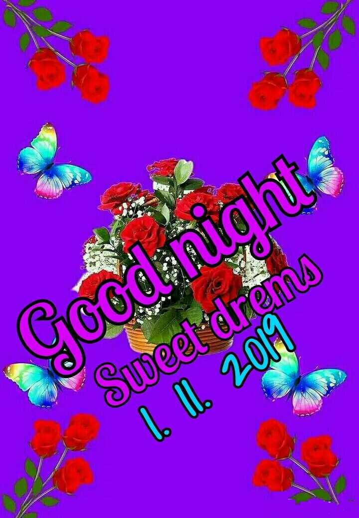 🌃ಶುಭರಾತ್ರಿ - Good - nights Sweet drems lo ll . 2011 - ShareChat