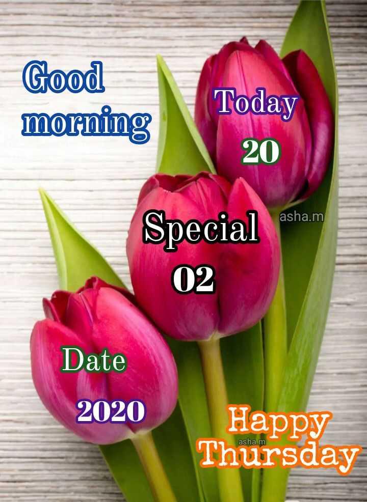 🌅ಶುಭೋದಯ - Good morning Today 20 asha . m Special asham 02 Date 2020 Happy Thursda asha . m - ShareChat