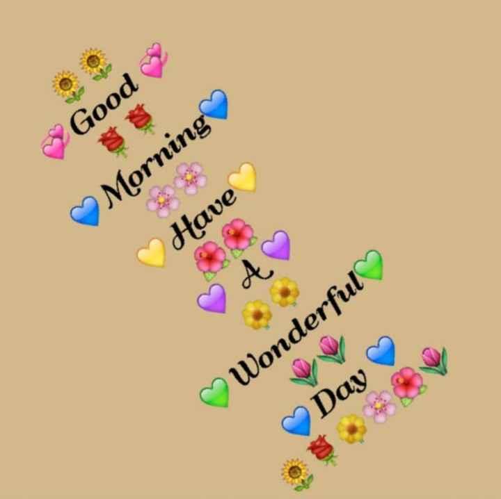 🌅ಶುಭೋದಯ - ~ Good ♡ Morning ♡ Have & ♡ ♡ ♡ Wonderful ♡ Day - ShareChat