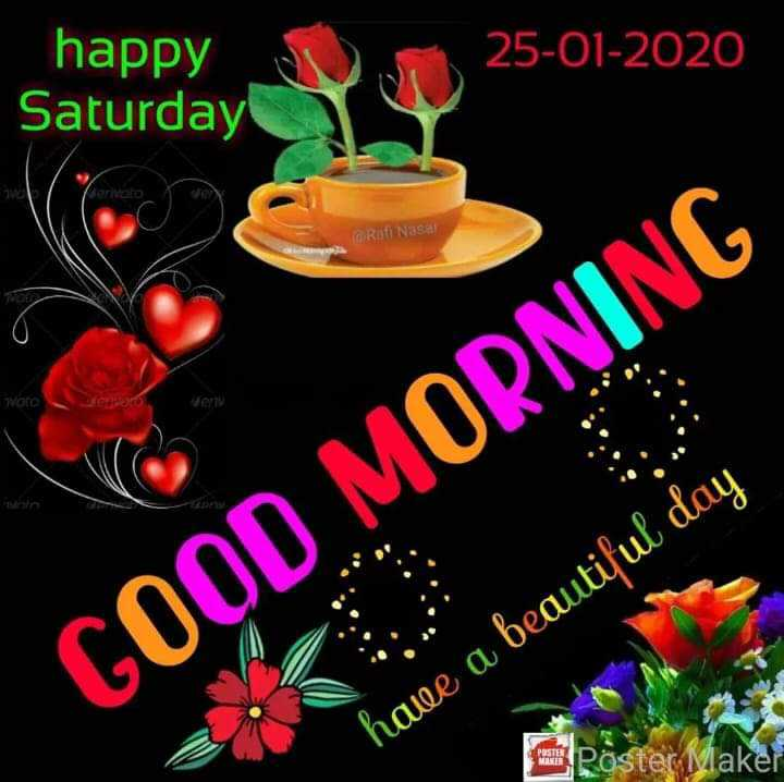 🌞 ഗുഡ് മോണിംഗ് - 25 - 01 - 2020 happy Saturday Roti Nasa Vote GOOD MORNING have a beautiful day - ShareChat