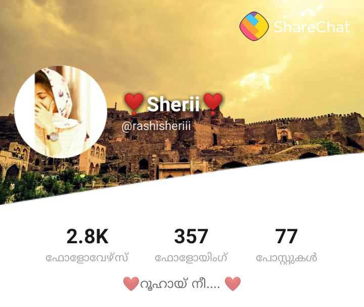 📙 നോവൽ - O ShareChat Sherii . @ rashisheriii - 2 . 8K 357 77 ഫോളോവേഴ്സ് ഫോളോയിംഗ് പോസ്റ്റുകൾ ( റൂഹായ് നീ . . . - ShareChat