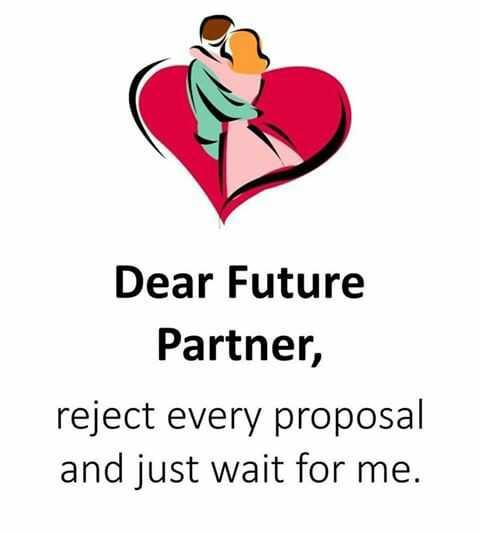 💌 പ്രണയം - Dear Future Partner , reject every proposal and just wait for me . - ShareChat