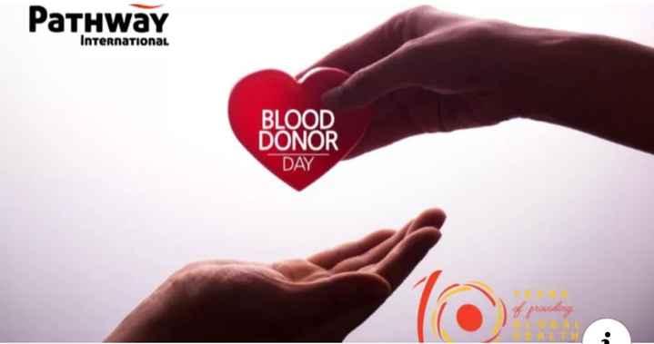 രക്തദാനം മഹാദാനം - Pathway International BLOOD DONOR DAY - ShareChat