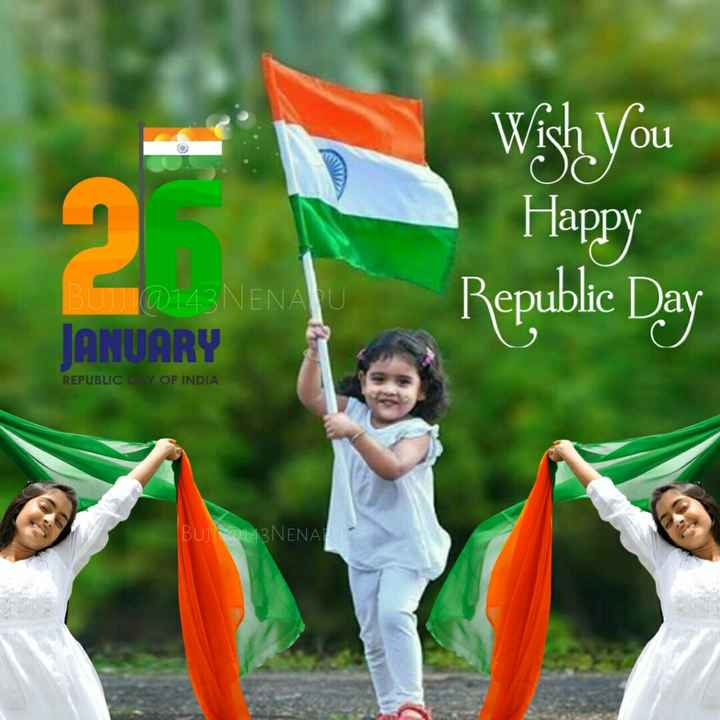 🇮🇳 റിപ്പബ്ലിക്ക് ദിനം - Wish You Happy Republic Day @ 143 NENAU JANUARY REPUBLIC OF INDIA BUJ2143NENA - ShareChat