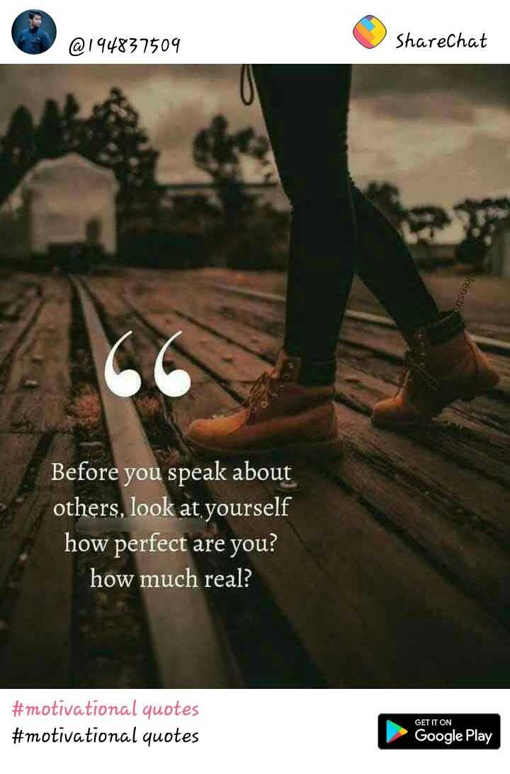 👩🎓టీచర్-స్టూడెంట్ జోక్స్ - @ 194837509 ShareChat kenstra Before you speak about others , look at yourself how perfect are you ? how much real ? # motivational quotes # motivational quotes GET IT ON Google Play - ShareChat