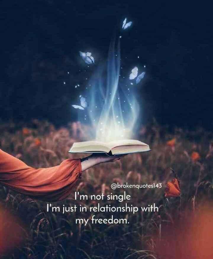 👨👨👧👦 ജീവിതം - @ brokenquotes143 I ' m not single I ' m just in relationship with my freedom . - ShareChat