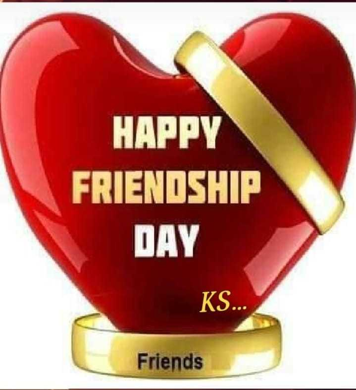 👯‍♂️ बेस्ट फ्रेंड - HAPPY FRIENDSHIP DAY KS . . . Friends - ShareChat