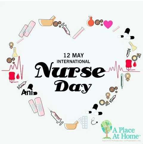 👩⚕️ అంతర్జాతీయ నర్సుల దినోత్సవం🏥 - 12 MAY INTERNATIONAL PO Nurse sering Day An O L ' A Place At Home OVASCOTECA - ShareChat