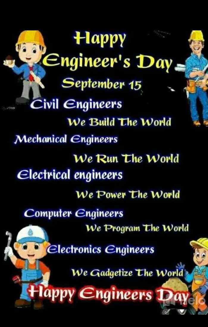 👳♀️మోక్షగుండం విశ్వేశ్వరయ్య - Happy Engineer ' s Day September 15 , Civil Engineers We Build The World Mechanical Engineers We Run The World Electrical engineers We Power The World Computer Engineers We Program The World Electronics Engineers We Gadgetize The World Happy Engineers Dayele - ShareChat