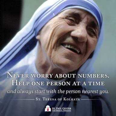 🚶‍♀️ స్లో మోషన్ ఛాలెంజ్ - NEVER WORRY ABOUT NUMBERS . HELP ONE PERSON AT A TIME and always start with the person nearest you . - ST . TERESA OF KOLKATA – - ShareChat