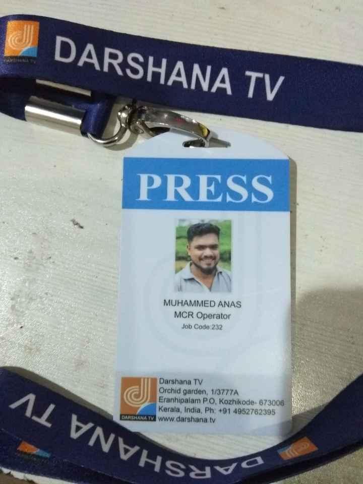 🤹♂️ ഞാൻ - DARSHANA TV PRESS MUHAMMED ANAS MCR Operator Job Code 232 A1 VNVHS Darshana TV Orchid garden , 1 / 3777A Eranhipalam PO , Kozhikode - 673006 Kerala , India , Ph : + 91 4952762395 ATV www . darshana . tv Hayvo - ShareChat