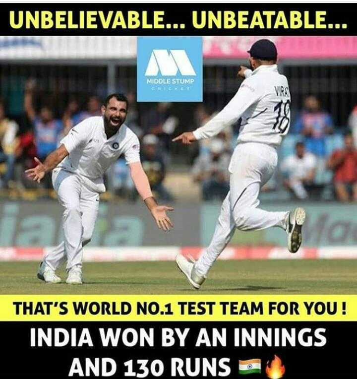 ✍️కోట్స్ - UNBELIEVABLE . . . UNBEATABLE . . . MIDDLE STUMP CICE THAT ' S WORLD NO . 1 TEST TEAM FOR YOU ! INDIA WON BY AN INNINGS AND 130 RUNS NICO - ShareChat