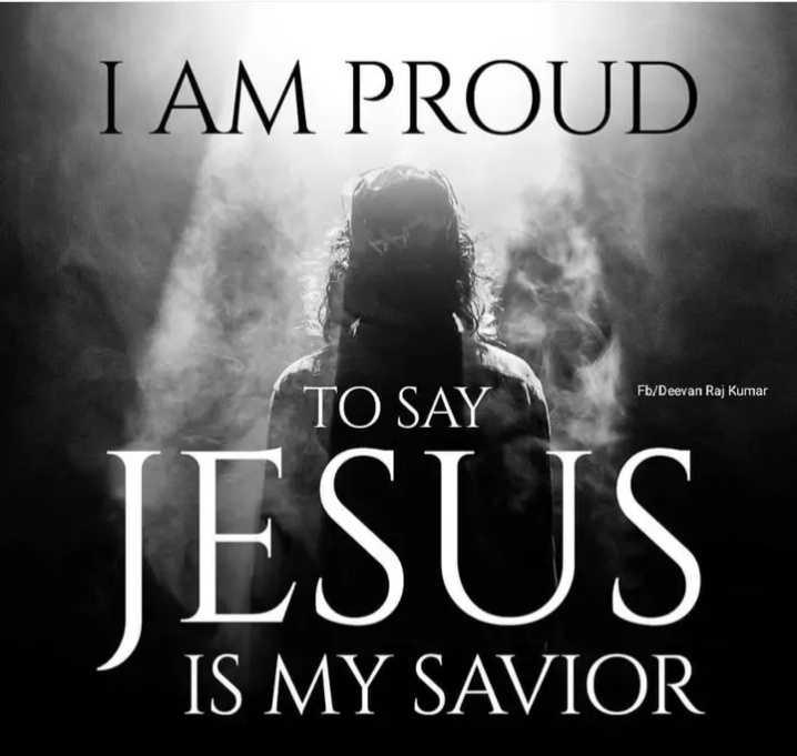 ✝జీసస్ - I AM PROUD Fb / Deevan Raj Kumar TO SAY JESUS IS MY SAVIOR - ShareChat