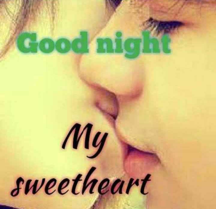 ❤️ లవ్ - Good night My sweetheart - ShareChat