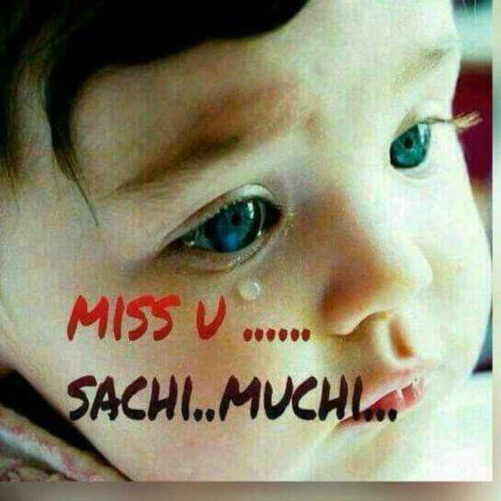 ❤ Miss you😔 - MISS V . . . . . . SACHI . . MUCHI - ShareChat