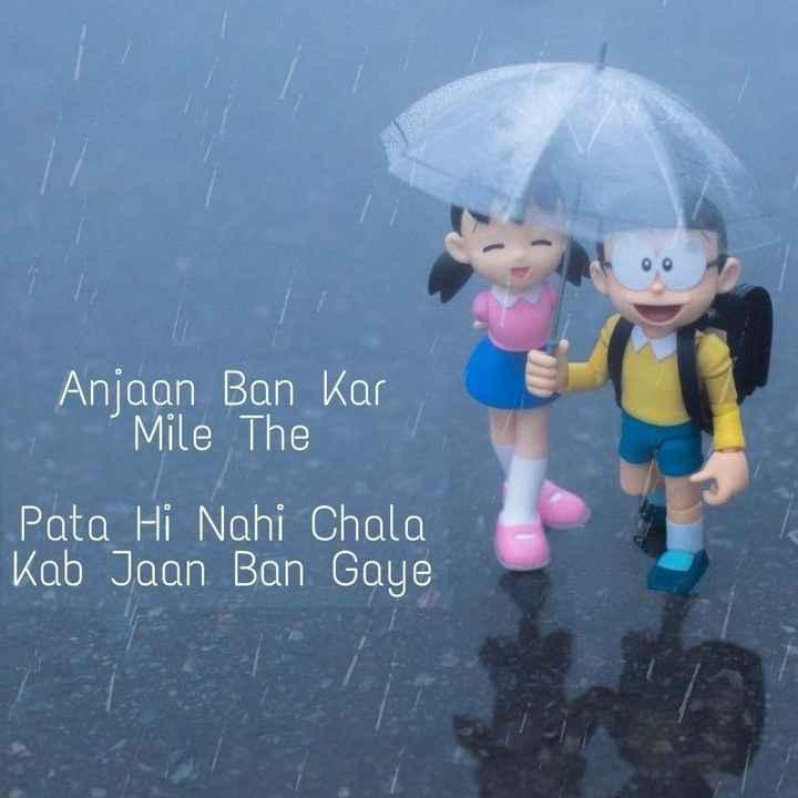 ❤ Miss you😔 - Anjaan Ban Kar Anjaan Ban Kar Mile The c Pata Hi Nahi Chala Kab Jaan Ban Gaye - ShareChat