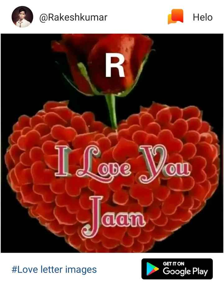 ❤miss you😔😔 - @ Rakeshkumar I Love You aan GET IT ON # Love letter images Google Play - ShareChat