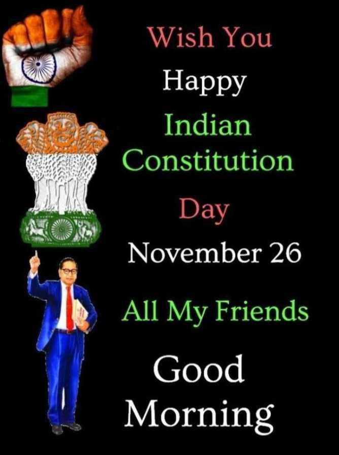 ⚖️भारतीय संविधान दिवस - Wish You Happy Indian Constitution Day November 26 All My Friends Good Morning - ShareChat