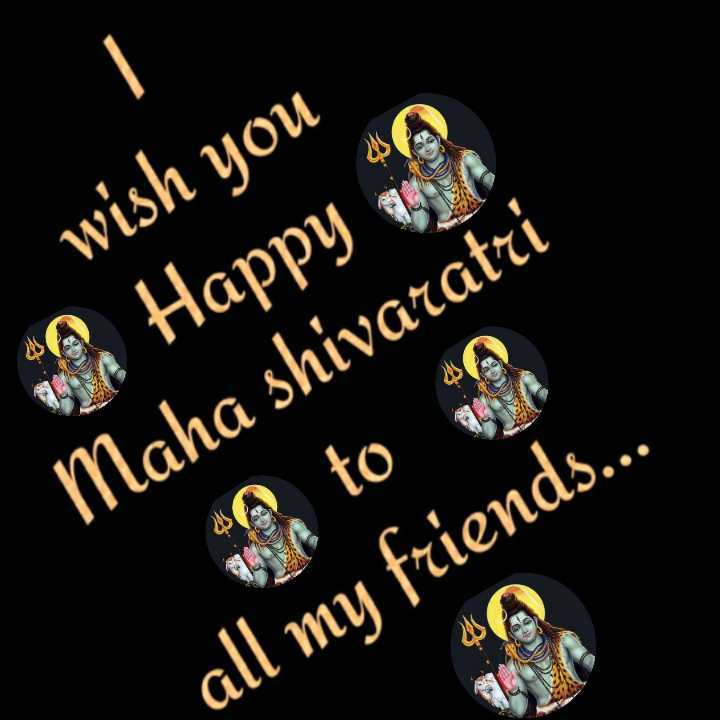 🕉️హర హర మహదేవ్🔱 - I wish you Happy Maha shivaratri 2 to all my friends . . - ShareChat