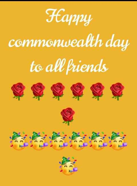 🏋️‍♂️ कॉमनवेल्थ डे - Happy commonwealth day to all friends - ShareChat