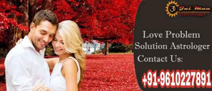 🎖️top creator ਬੈਜ 🥇 - 13 Tai maa strologer Love Problem Solution Astrologer Contact Us : + 91 - 9610227891 - ShareChat