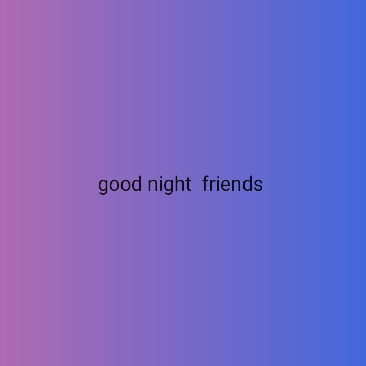 🌃 ഗുഡ് നൈറ്റ് - good night friends - ShareChat