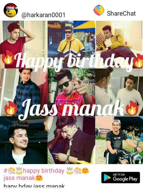 happy birthday - @ harkaran0001 ShareChat 2 Happy birthday Jass mandhu # nipt happy birthday pala jass manak hany hdaviass manak GET IT ON Google Play - ShareChat