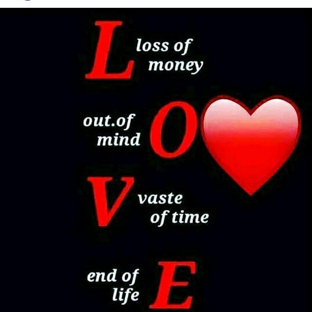 NV फनी फोटोज़ - loss of money toutes les out . of mind vaste of time end of life endogle E - ShareChat