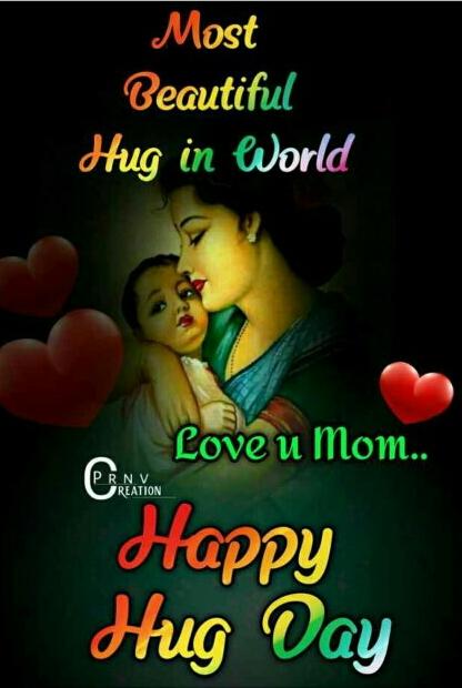 # hug day - Most Beautiful Hug in World Love u Mom . . PRNV JREATION Happy Hug Day - ShareChat