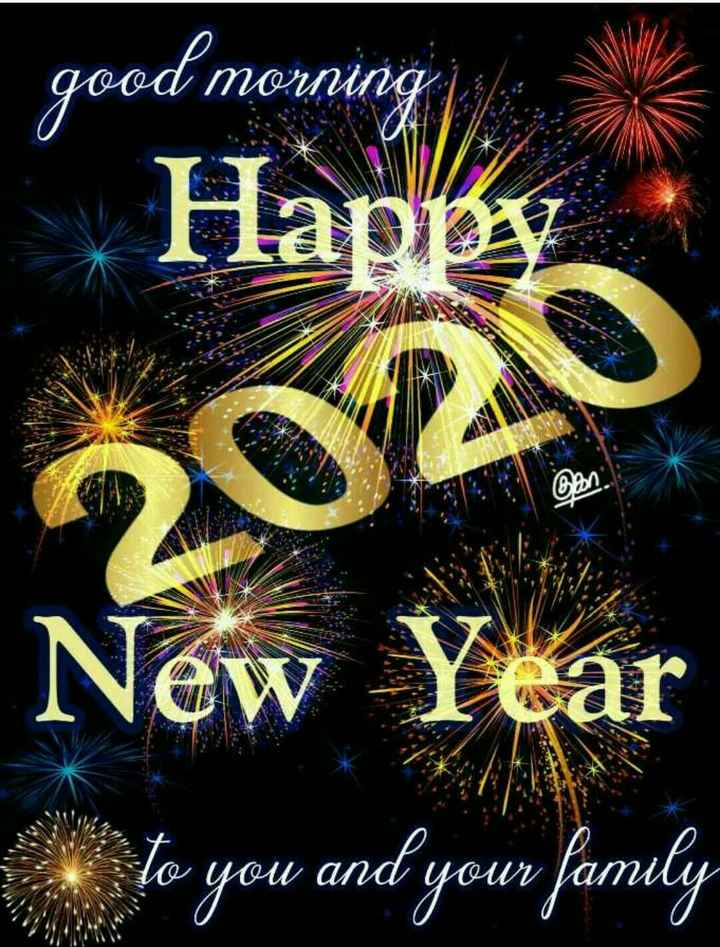 📅2020 का पहला दिन🎉 - good morning Happy 2020 New Year te you and your family - ShareChat