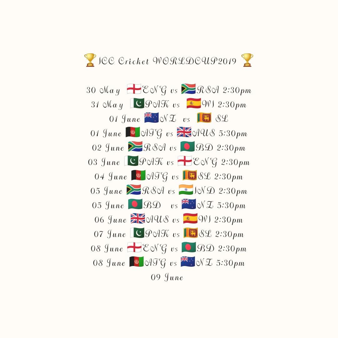 🏏 क्रिकेट चालीसा - X ICC Cricket WORLDCUP 2019 2 30 May + ENG vs RSA 2 : 30 pm 31 May C PAK vs W 2 : 30 pm 01 June NZ US O SL 01 June ATG vs EK AUS 5 : 30 pm 02 June RSA us OBD 2 : 30pm 03 June С PAK vs FENG 2 : 30 pm 04 June AIG vs 10 SL 2 : 30 pm 05 June RSA vs ZIND 2 : 30pm 05 June BD vs NZ 5 : 30 pm 06 June 2K AUS us W 2 : 30 pm 07 June С PAK vs IO SL 2 : 30 pm 08 June + ENG vs BD 2 : 30 pm 08 June AIG vs NZ 5 : 30pm 09 June - ShareChat