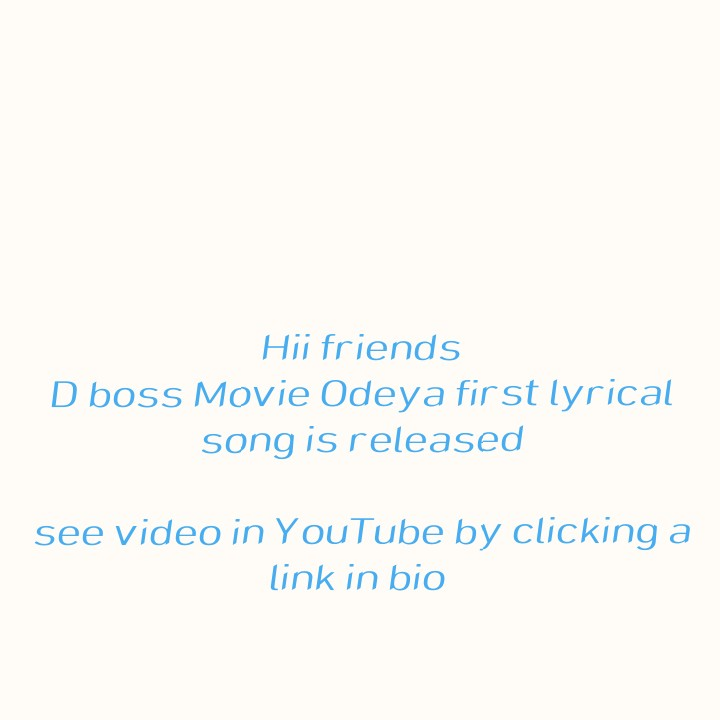 d boss,👍👍👍👍 - Hii friends D boss Movie Odeya first lyrical song is released see video in YouTube by clicking a link in bio - ShareChat