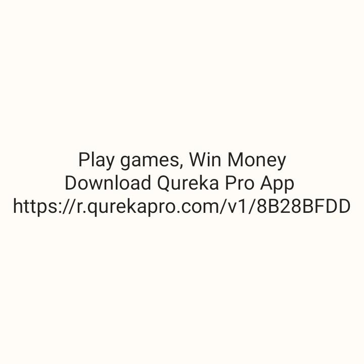 🌞  ਗਰਮੀ ਲਈ ਟਿਪਸ - Play games , Win Money Download Qureka Pro App https : / / r . qurekapro . com / v1 / 8B28BFDD - ShareChat