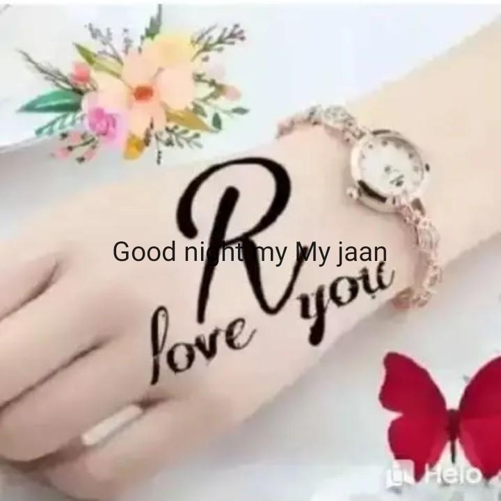 🙌শুভকামনা - Good ni nt my My jaan uoü love - ShareChat
