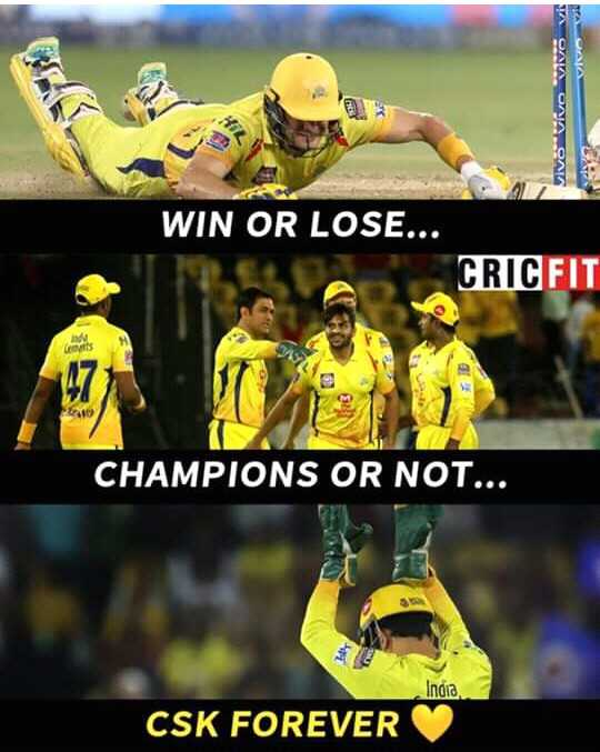 CSK ਲਵਰਜ਼ - vivo Vivo Vivo Vi WIN OR LOSE . . . CRIC FIT CHAMPIONS OR NOT . . . India CSK FOREVER - ShareChat