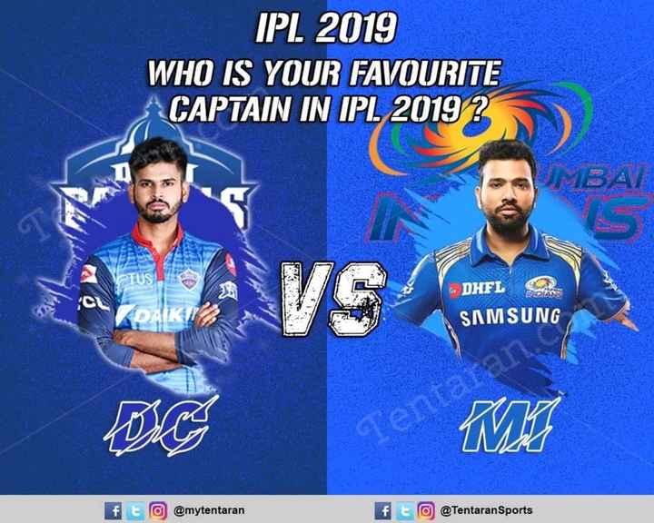 DC vs KXIP - IPL 2019 WHO IS YOUR FAVOURITE CAPTAIN IN IPL 2019 ? UMBAT STUS SVG DHFL SAMSUNG Ten TIK @ mytentaran ft @ Tentaran Sports - ShareChat