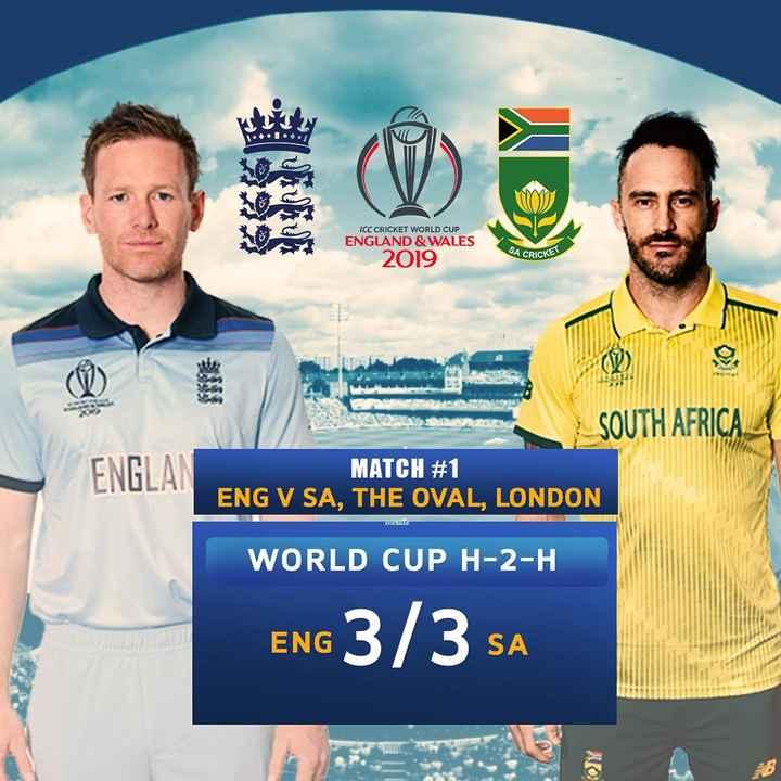 Eng vs SA - ICC CRICKET WORLD CUP ENGLAND & WALES SA CRICKE 2019 AV ) ENGLA SOUTH AFRICA MATCH # 1 ENG V SA , THE OVAL , LONDON CRUZ WORLD CUP H - 2 - H ENG 3 / 3 SA - ShareChat