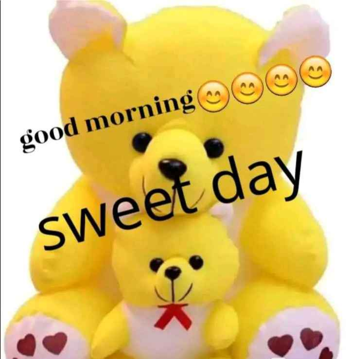 🌅 Good Morning - good morning sweet day - ShareChat