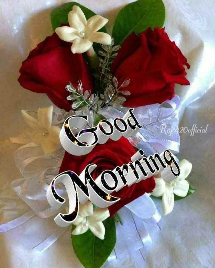 🌞 Good Morning🌞 - Raj 420 official Good Morning - ShareChat