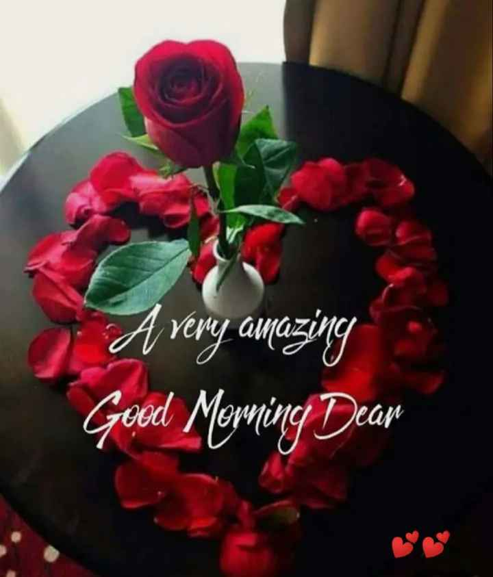 🌞 Good Morning🌞 - A very amazing Good Morning Dear - ShareChat