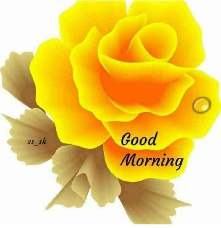 🌞 Good Morning🌞 - ss sk Good Morning - ShareChat